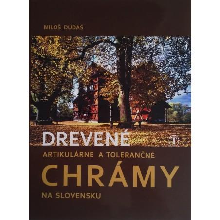 #0117 Drevené artikulárne a tolerančné chrámy na Slovens