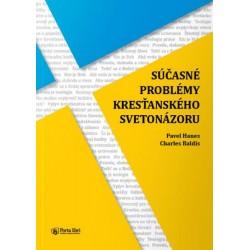 #0572 Súčasné problémy kresťanského svetonázoru (P. Hanes, Ch. Baldis)