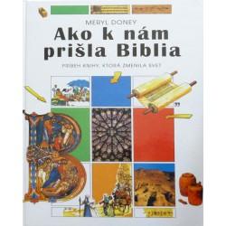 #Márnotratný prorok 172 ako-k-nam-prisla-biblia