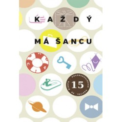 #Márnotratný prorok 213 Kazdy-ma-sancu-obalka-PRESS-11-230x337